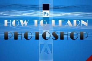 Làm sao để học Photoshop dễ dàng và nhanh chóng?