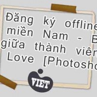 ng k offline 2 min Nam - Bc gia thnh vin I Love [Photoshop]